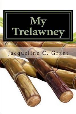 My Trelawney: Tonia's Story