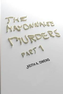 The Mayonnaise Murders