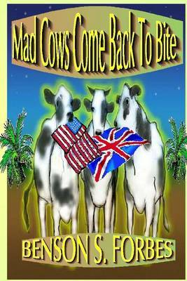 Mad Cows Come Back to Bite