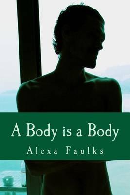 A Body Is a Body