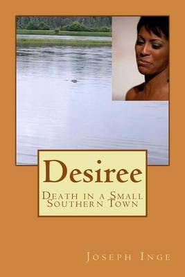 Desiree: Death in a Small Southern Town
