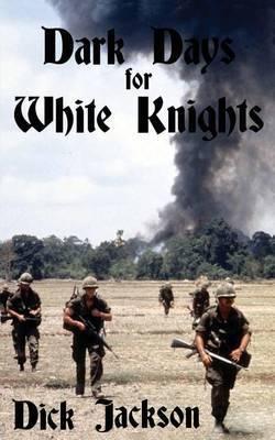 Dark Days for White Knights