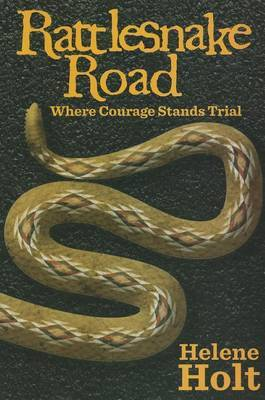 Rattlesnake Road: Where Courage Stands Trial