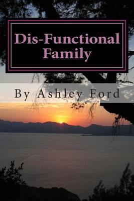Dis-Functional Family: Not So Sweet Sixteen