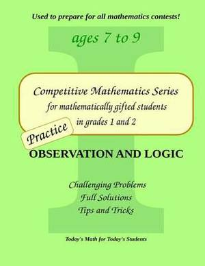 Practice Observation and Logic: Level 1 (Ages 7 to 9)
