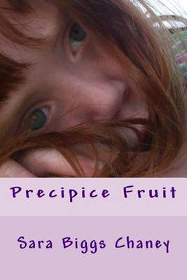 Precipice Fruit
