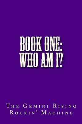 Book One: Who Am I?