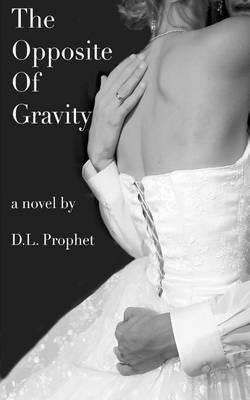 The Opposite of Gravity