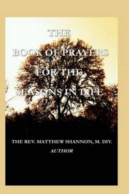 The Book of Prayers for the Seasons in Life