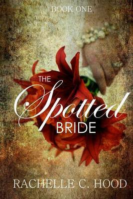 The Spotted Bride