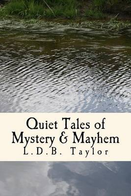 Quiet Tales of Mystery & Mayhem