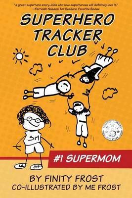 Superhero Tracker Club: #1 Supermom