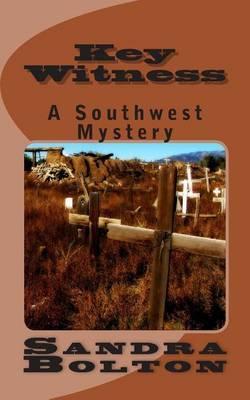 Key Witness: A Southwest Mystery