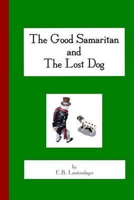 The Good Samaritan and the Lost Dog