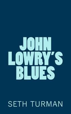 John Lowry's Blues