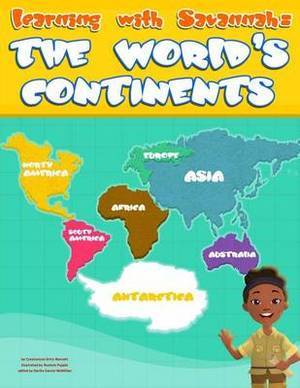 Learning with Savannah: The World's Continents: Learning with Savannah: The World's Continents