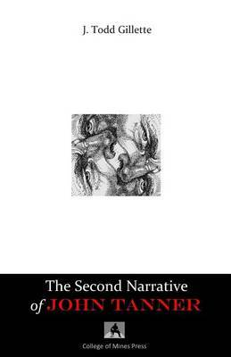 The Second Narrative of John Tanner