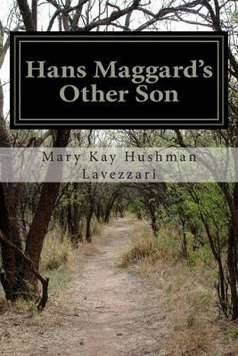 Hans Maggard's Other Son: A History and Genealogy of the David Maggard Family