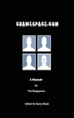 Crawlspace.com: A Memoir