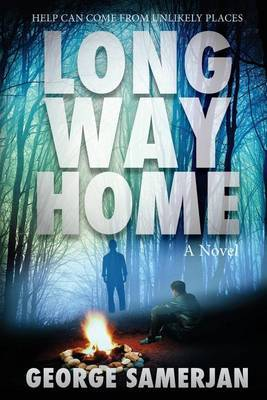 Long Way Home: Help Can Come from Unlikely Places