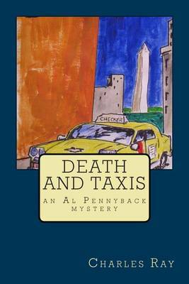 Death and Taxis: An Al Pennyback Mystery