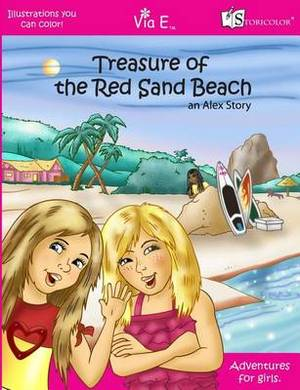 Treasure of the Red Sand Beach: An Alex Story