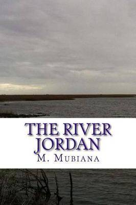 The River Jordan: The Way of Righteousness