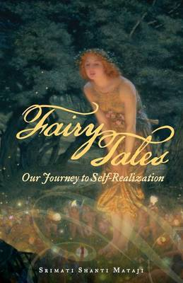 Fairy Tales: Our Journey to Self-Realization