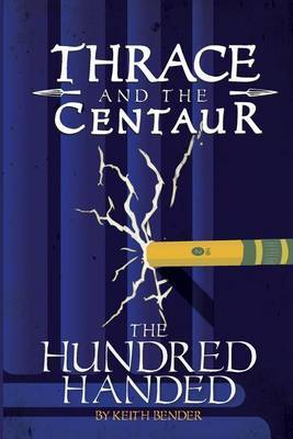 Thrace and the Centaur: The Hundred Handed