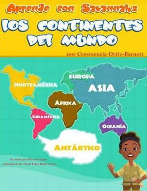Aprende Con Savannah: Los Continentes del Mundo: Aprende Con Savannah: Los Continentes del Mundo