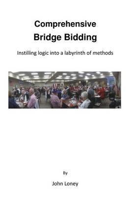 Comprehensive Bridge Bidding: Instilling Logic Into a Labyrinth of Methods