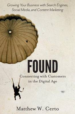 Found: Connecting with Customers in the Digital Age