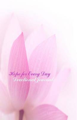 Hope for Every Day: Devotional Journal