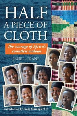 Half a Piece of Cloth: The Courage of Africa's Countless Widows