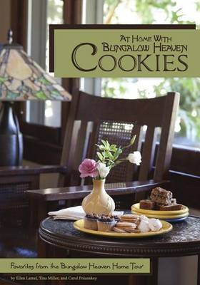 At Home with Bungalow Heaven Cookies: Favorites from the Bungalow Heaven Home Tour