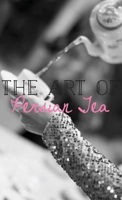 The Art of Persian Tea