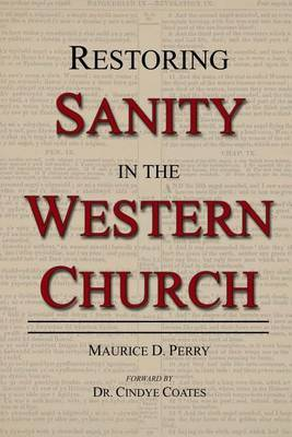 Restoring Sanity in the Western Church