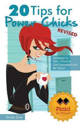 20 Tips for Power Chicks, 3rd Edition