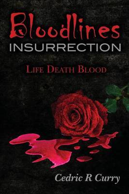 Bloodlines Insurrection: Life Death Blood