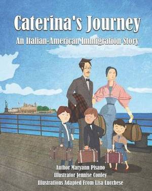 Caterina's Journey: An Italian-American Immigration Story