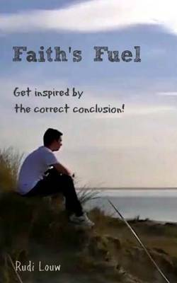 Faith's Fuel: Get Inspired by the Correct Conclusion!