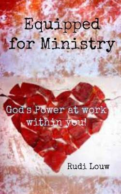 Equipped for Ministry: God's Power at Work Within You!