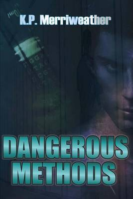 Dangerous Methods