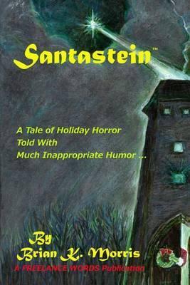 Santastein: Or the Post-Holiday Promethius