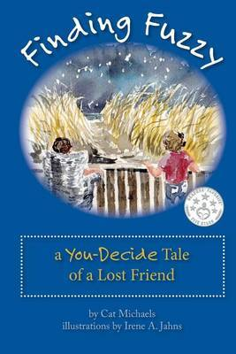 Finding Fuzzy: A You-Decide Tale of a Lost Friend