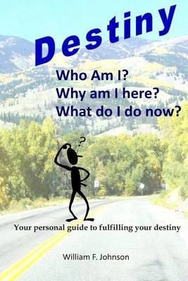 Destiny: Realizing Your God Given Purpose