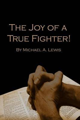 The Joy of a True Fighter