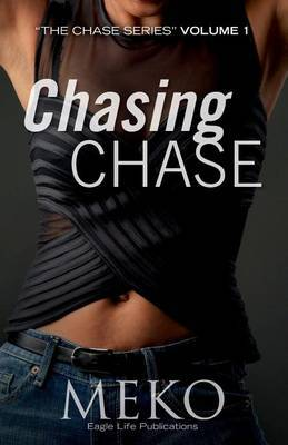 Chasing Chase: The Chase Series
