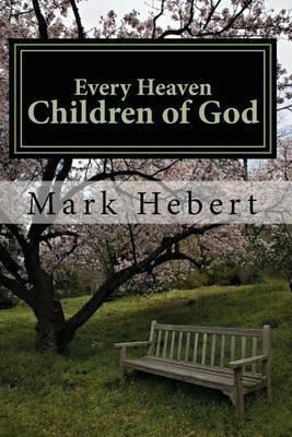 Every Heaven: Children of God
