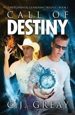 Call of Destiny: The Elemental Guardians Book 1